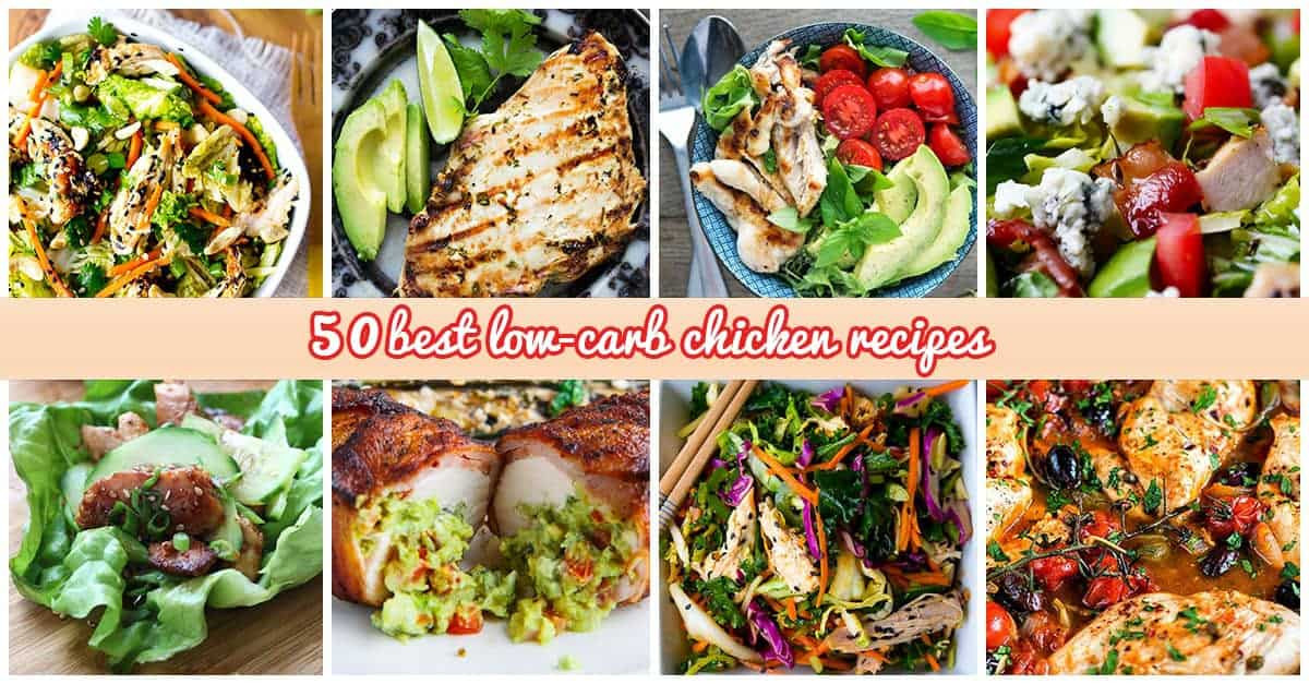 No Sugar Low Carb Recipes  50 Best Low Carb Chicken Recipes for 2018