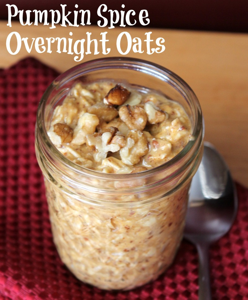 Oat Recipes For Weight Loss  Pumpkin Spice Overnight Oats Organize Yourself Skinny