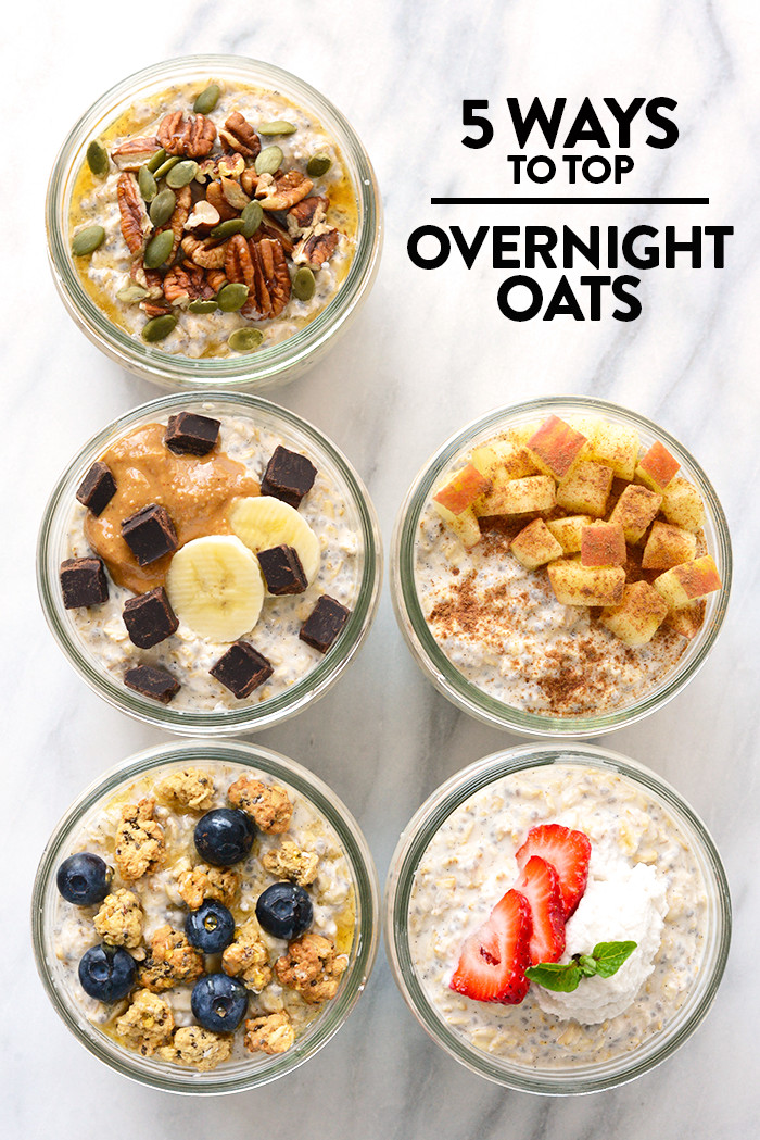 Overnight Oats Healthy Recipe  5 Ways to Top Your Overnight Oats Vanilla Bean Overnight