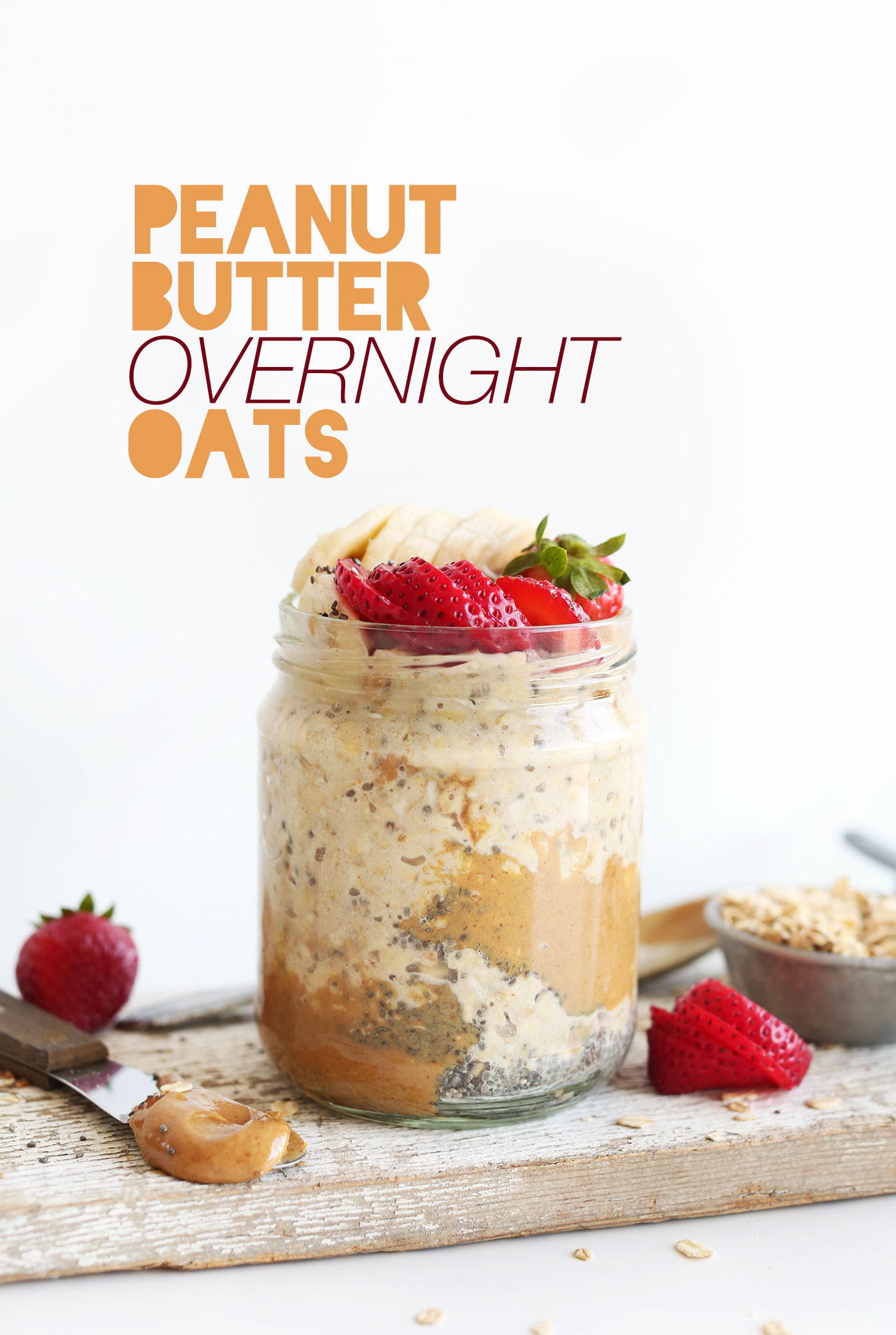 Overnight Oats Healthy Recipe  Peanut Butter Overnight Oatmeal