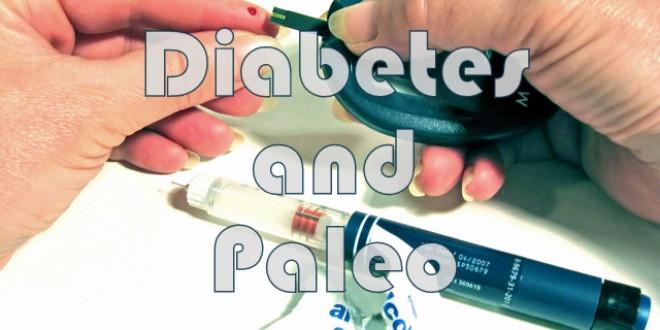Paleo Diet For Diabetics  Paleo Diet and Diabetes