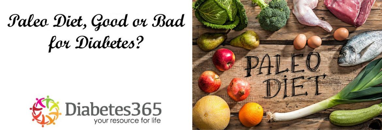 Paleo Diet For Diabetics  Is the Paleo Diet Good or Bad for Diabetes