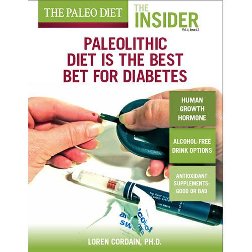 Paleo Diet For Diabetics  Paleolithic Diet is the Best Bet for Diabetes The Paleo