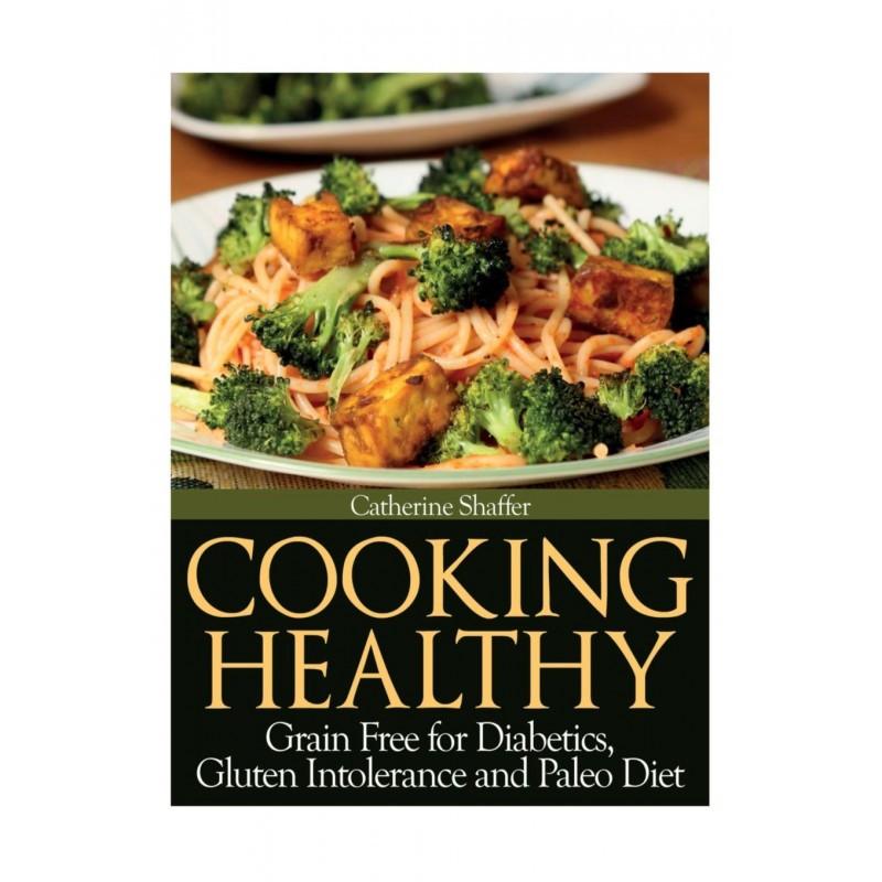 Paleo Diet For Diabetics  Cooking Healthy Grain Free for Diabetics Gluten Intolerance