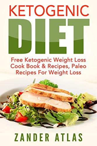 Paleo Diet Weight Loss Recipes  Ketogenic Diet Free Ketogenic Weight Loss Cook Book