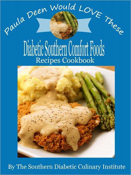 Paula Deen Diabetic Recipes  Paula Deen Would LOVE These Diabetic Southern fort