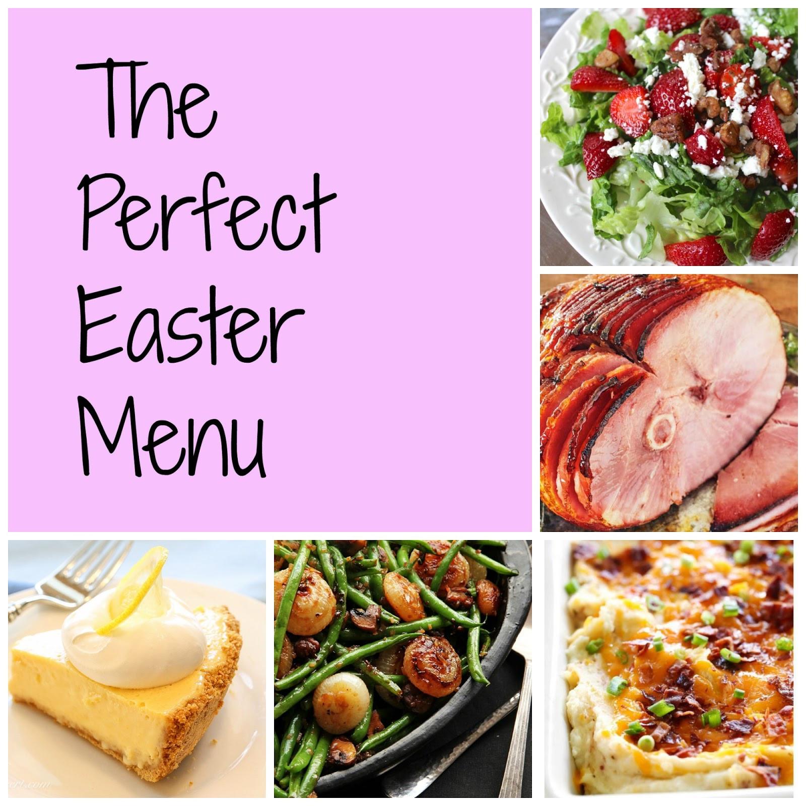 Perfect Easter Dinner Menu  The Horton Family The Perfect Easter Menu