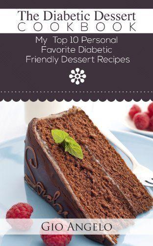 Pre Diabetic Desserts  7 best diabetic desserts images on Pinterest