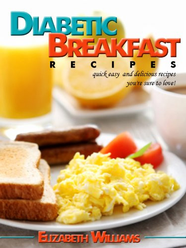 Quick And Easy Diabetic Recipes For One  Discover The Book Diabetic Breakfast Recipes Quick Easy