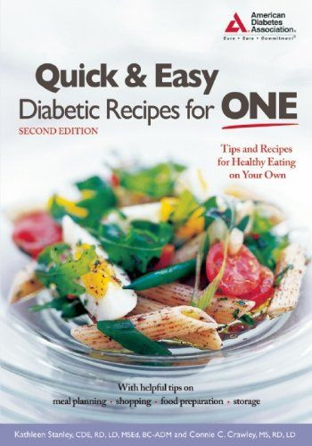 Quick And Easy Diabetic Recipes For One  51 best images about Diabetes Type 2 on Pinterest