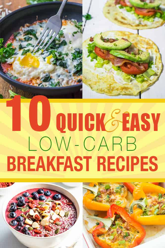 Quick And Easy Low Carb Recipes  10 Quick and Easy Low Carb Breakfast Recipes