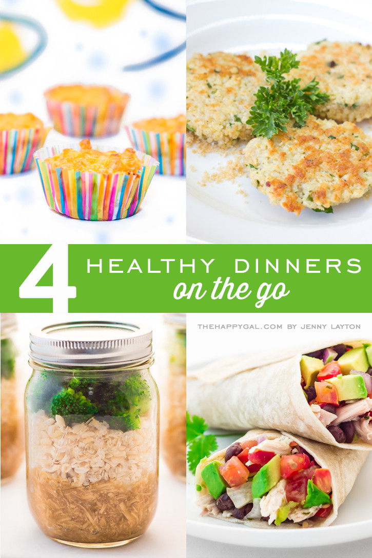 Quick Healthy Family Dinners  4 Healthy Dinners on the Go
