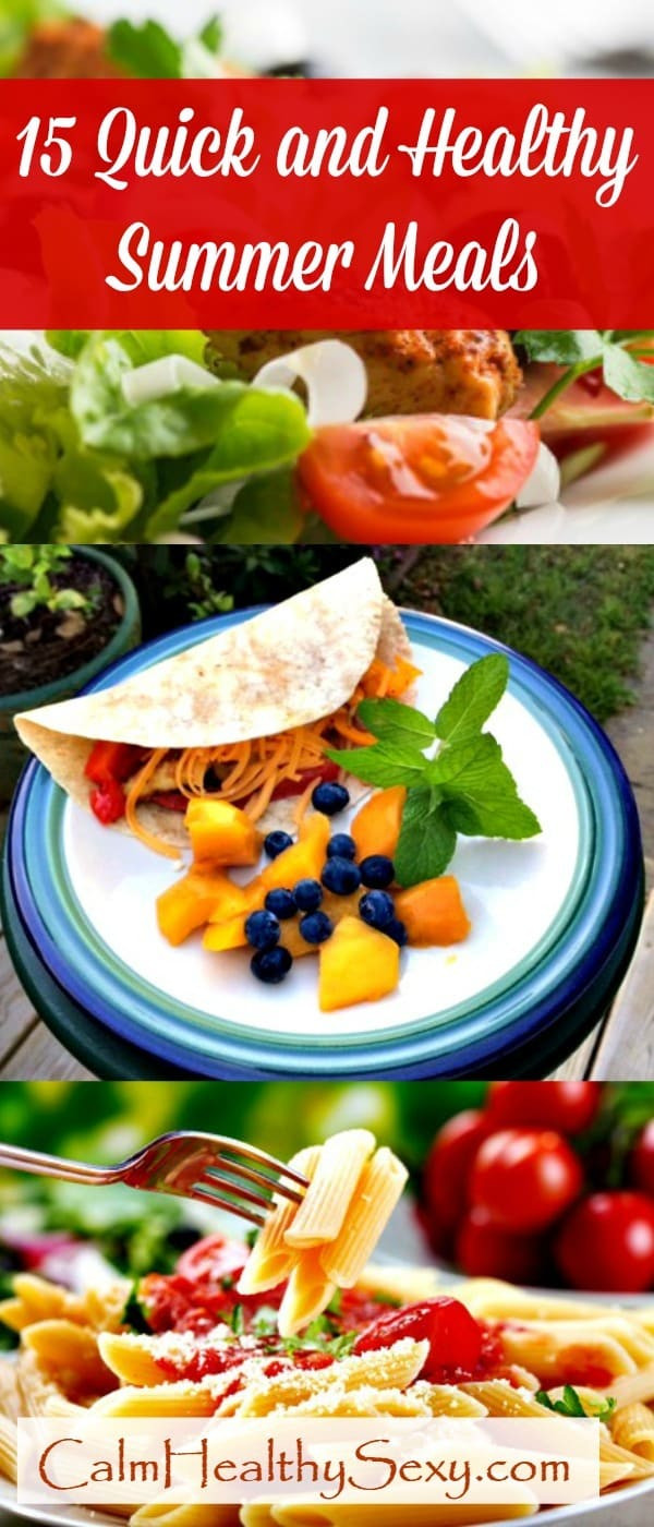 Quick Healthy Family Dinners  15 Quick and Healthy Summer Meals for Busy Moms and Families