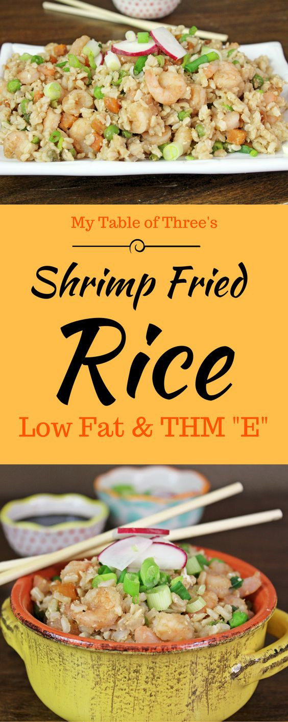 """Quick Low Fat Dinners  Shrimp Fried Rice Low Fat and THM """"E"""""""