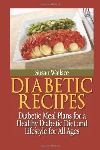 Recipes For A Diabetic  Diabetic Recipes Diabetic Meal Plans for a Healthy
