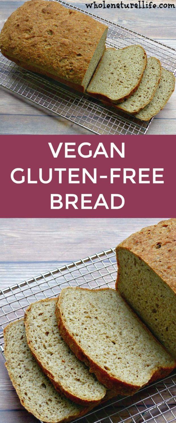 Recipes For Gluten Free Bread  Vegan Gluten free Bread Whole Natural Life