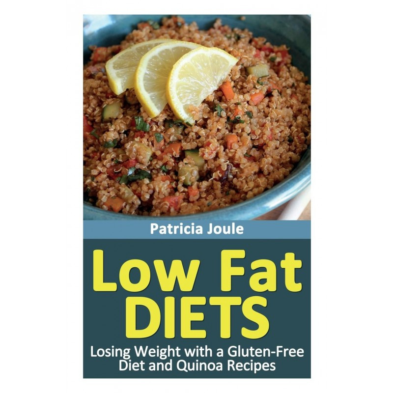 Recipes For Low Fat Diets  Low Fat Diets Losing Weight Gluten Free Diet With Quinoa