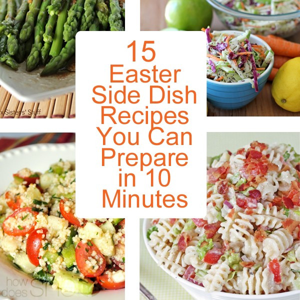 Side Dish For Easter Dinner  15 Easter Side Dish Recipes You Can Prepare in 10 Minutes