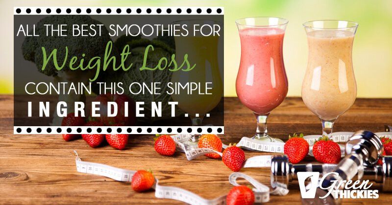 Simple Weight Loss Smoothies  All The Best Smoothies For Weight Loss Contain This e