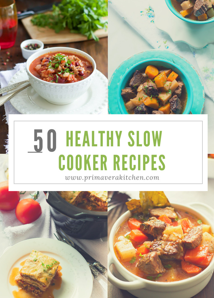 Slow Cooker Low Fat Recipes  50 Healthy Slow Cooker Recipes Primavera Kitchen