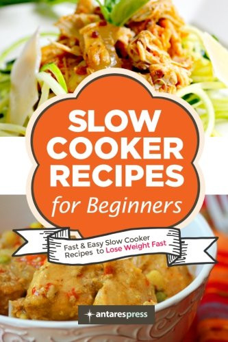 Slow Cooker Recipes For Weight Loss  pare price to slow cooker for beginners