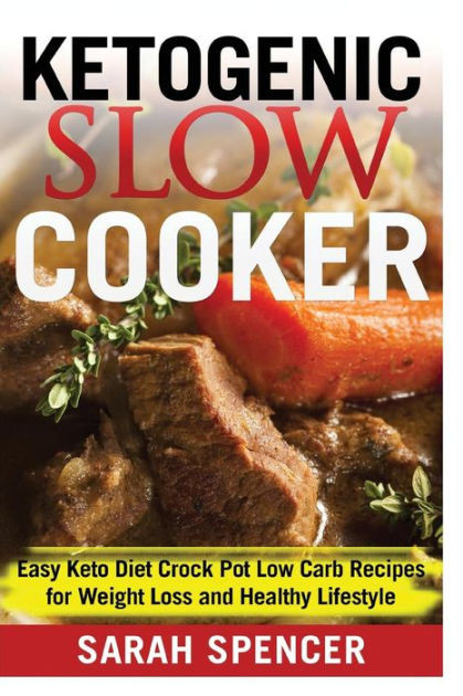Slow Cooker Recipes For Weight Loss  Ketogenic Slow Cooker Easy Keto Diet Crock Pot Low carb