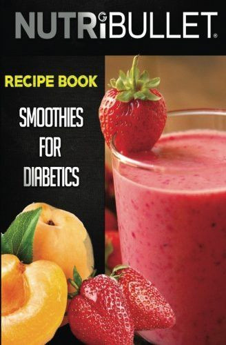 Smoothie Recipes For Diabetics  Best 25 Diabetic smoothies ideas on Pinterest