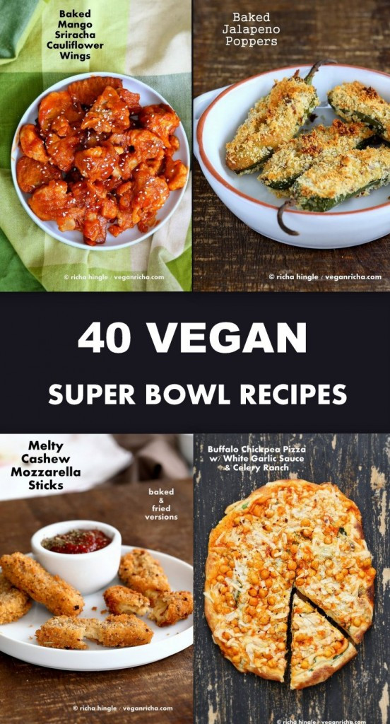 Super Bowl Vegan Recipes  40 Vegan Super Bowl Recipes Vegan Richa