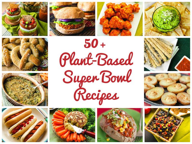 Super Bowl Vegan Recipes  50 Plant Based Vegan SUPER BOWL Recipes