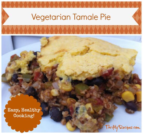 Tamale Pie Vegetarian  Ve arian Tamale Pie Recipe with Bulgur Wheat Thrifty