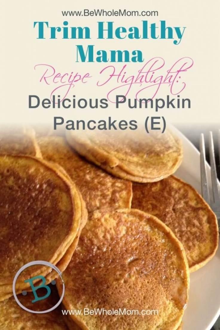 Trim Healthy Mama Pancakes  Trim Healthy Tuesday Delicious Pumpkin Pancakes E Style