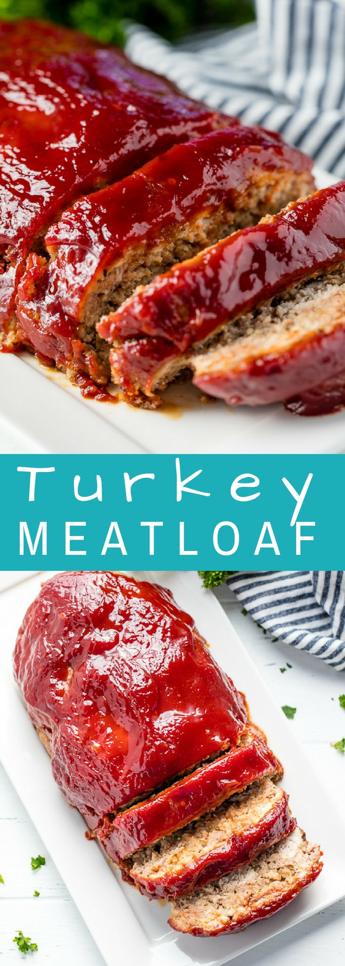 Turkey Meatloaf Healthy  Turkey Meatloaf