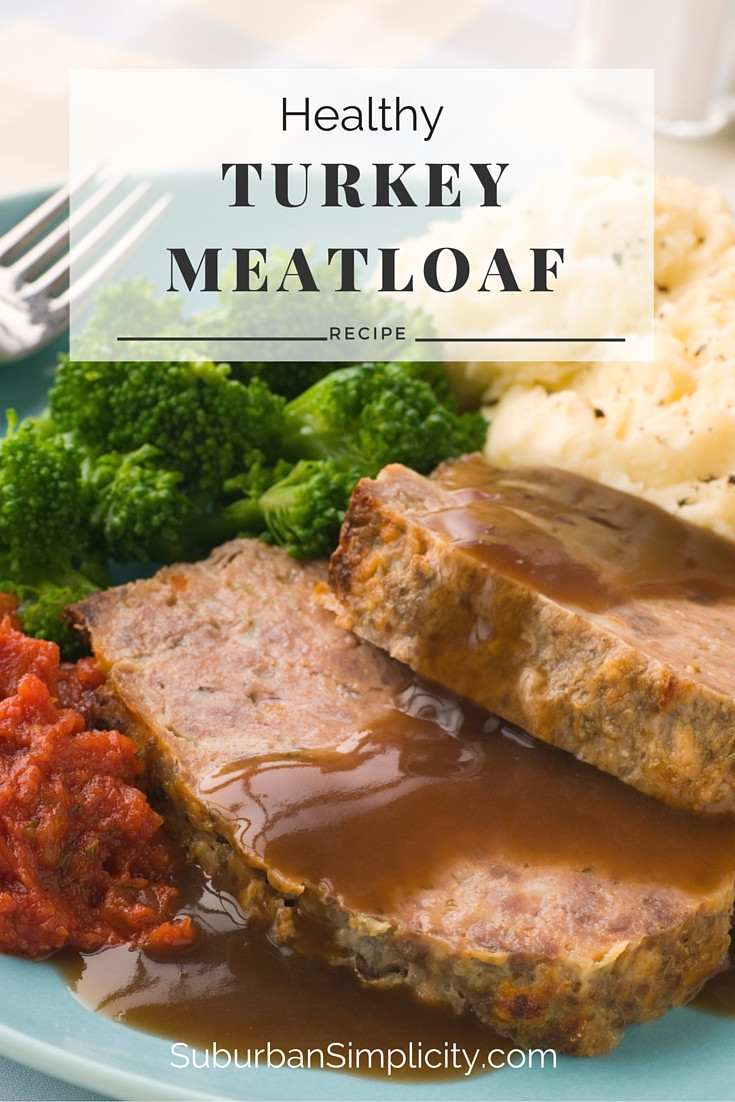 Turkey Meatloaf Healthy  Healthy Turkey Meatloaf GF Suburban Simplicity