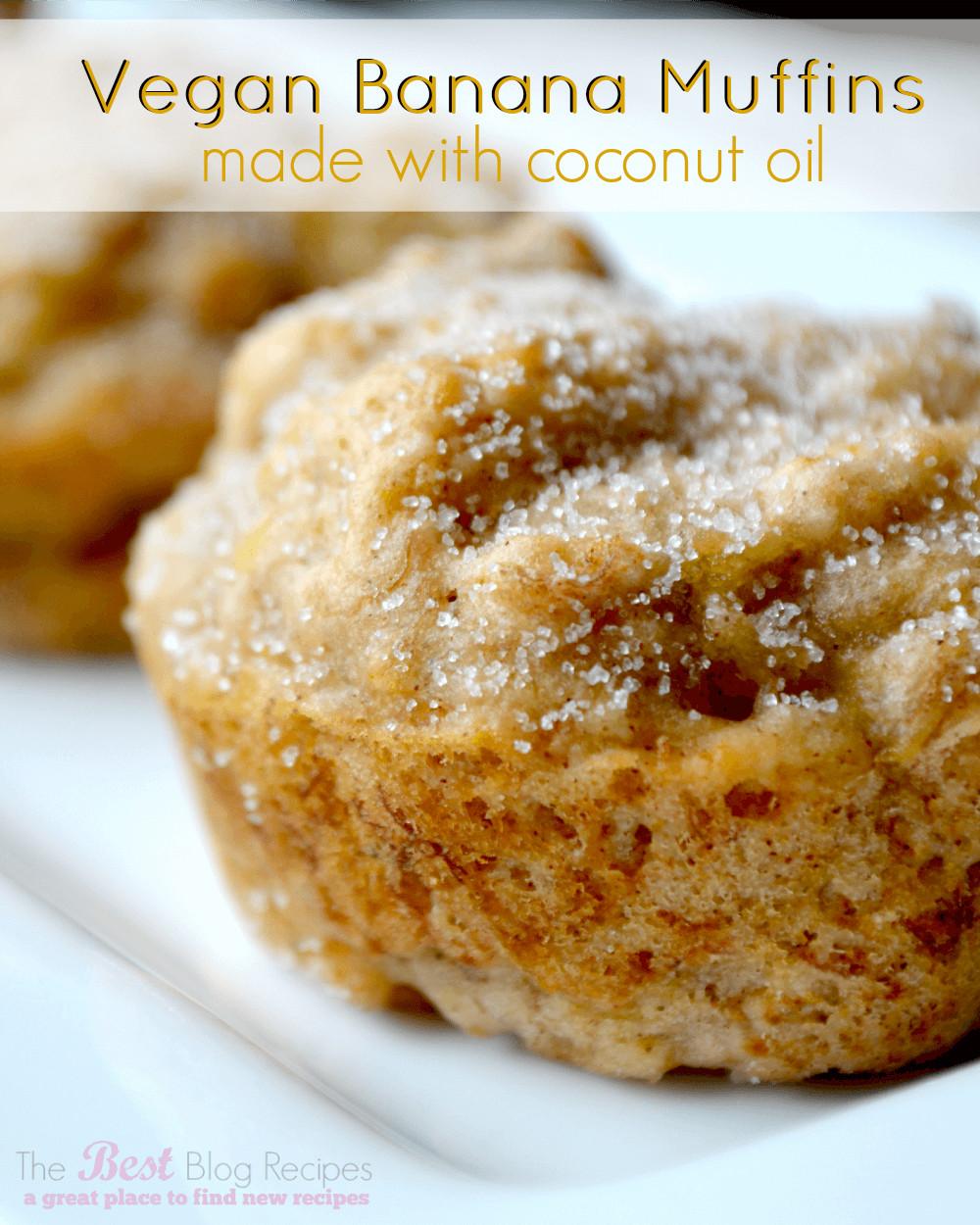 Vegan Banana Recipes  Vegan Banana Muffins made w Coconut Oil