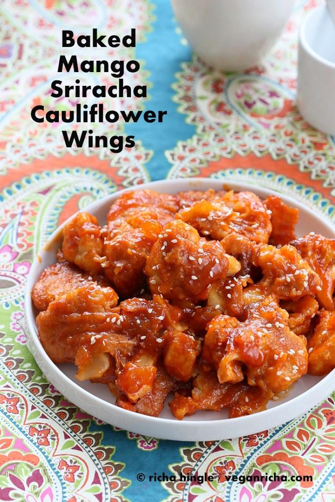 Vegan Cauliflower Wings  Baked Mango Sriracha Cauliflower Wings and 16 Vegan