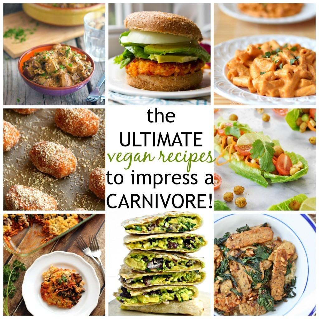 Vegan Chef Recipes  Vegan Recipes to Impress a Carnivore