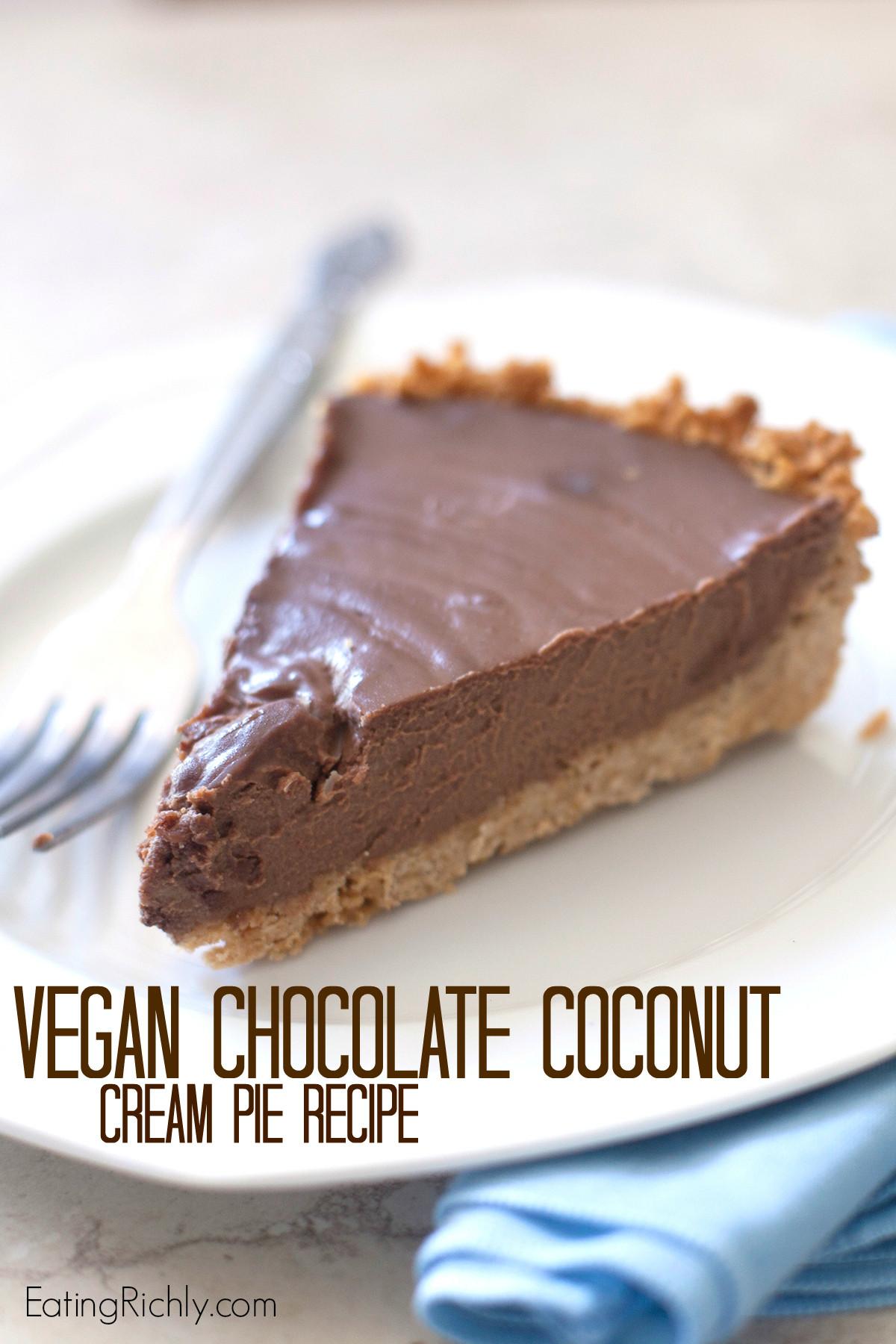 Vegan Chocolate Pie Recipe  Vegan Chocolate Coconut Cream Pie Recipe text Eating