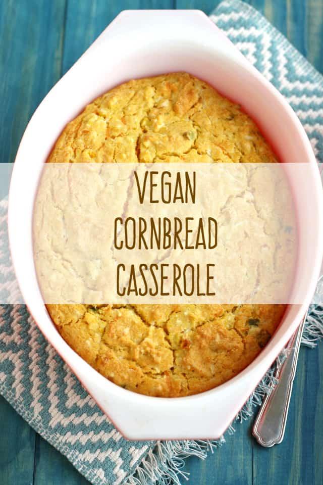 Vegan Cornbread Casserole  Vegan Cornbread Casserole The Pretty Bee