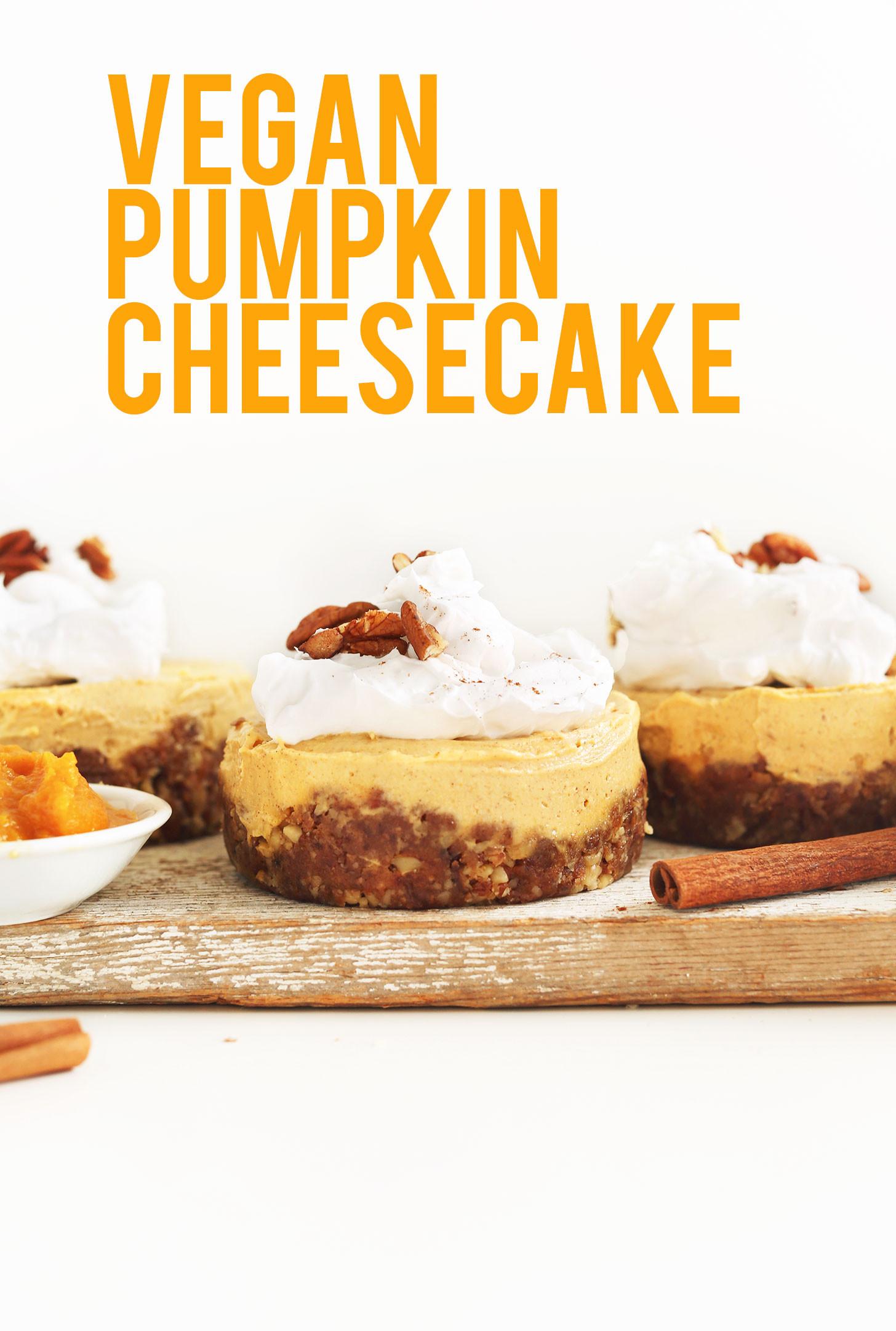 Vegan Pumpkin Desserts Recipes  Vegan Pumpkin Cheesecake