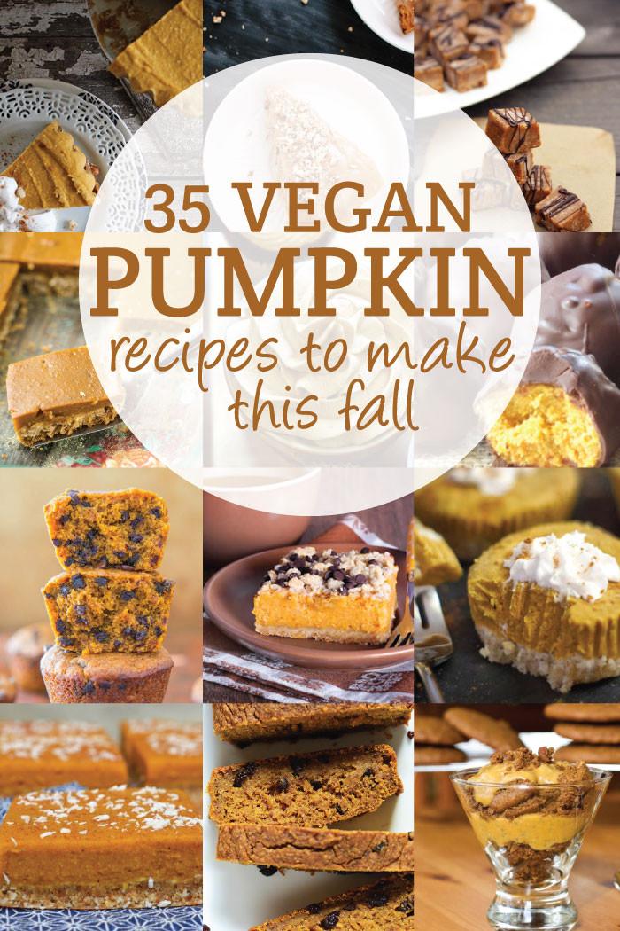 Vegan Pumpkin Desserts Recipes  30 Vegan Pumpkin Recipes to Try This Fall