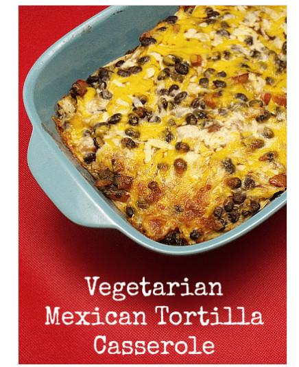 Vegetarian Mexican Casserole Corn Tortillas  Frugal Recipe Ideas Using Tortillas
