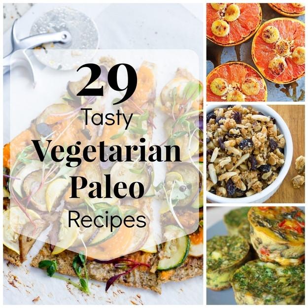 Vegetarian Paleo Recipes  29 Tasty Ve arian Paleo Recipes