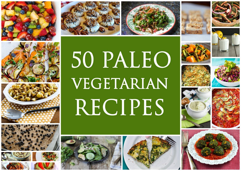 Vegetarian Paleo Recipes  50 Best Ve arian Paleo Recipes Paleo Zone Recipes