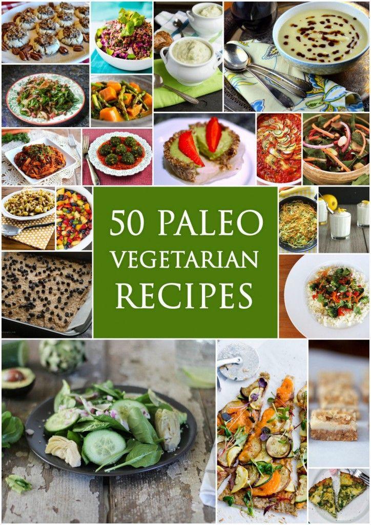 Vegetarian Paleo Recipes  The 25 best Ve arian paleo ideas on Pinterest