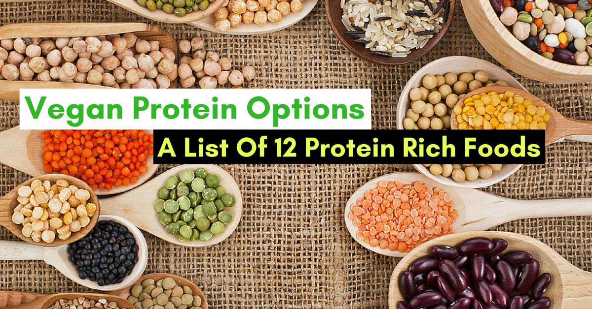 Vegetarian Protein Rich Foods  Vegan Protein Options A List 12 Protein Rich Foods
