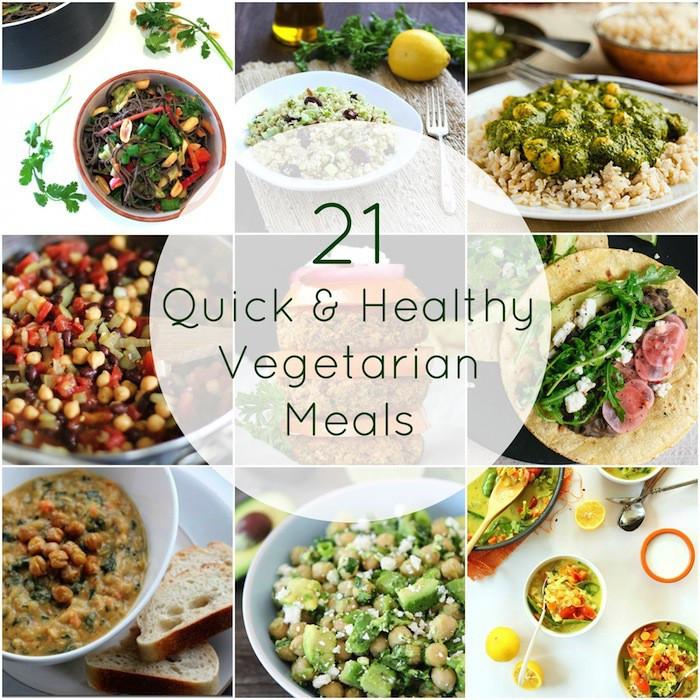 Vegetarian Quick Dinners  21 Quick & Healthy Ve arian Meals Hummusapien