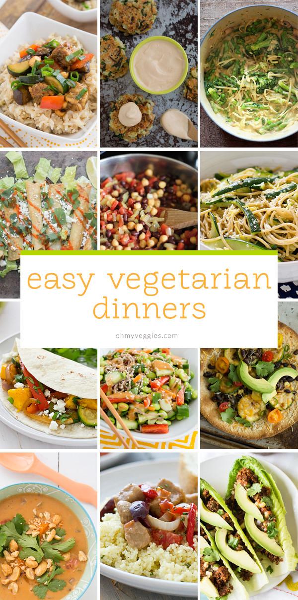Vegetarian Quick Dinners  Easy Ve arian Dinners Oh My Veggies