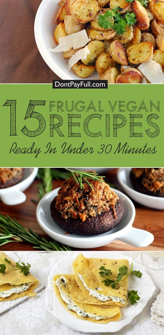 Vegetarian Recipes Cheap  15 Frugal Vegan and Ve arian Recipes Ready in Under 30