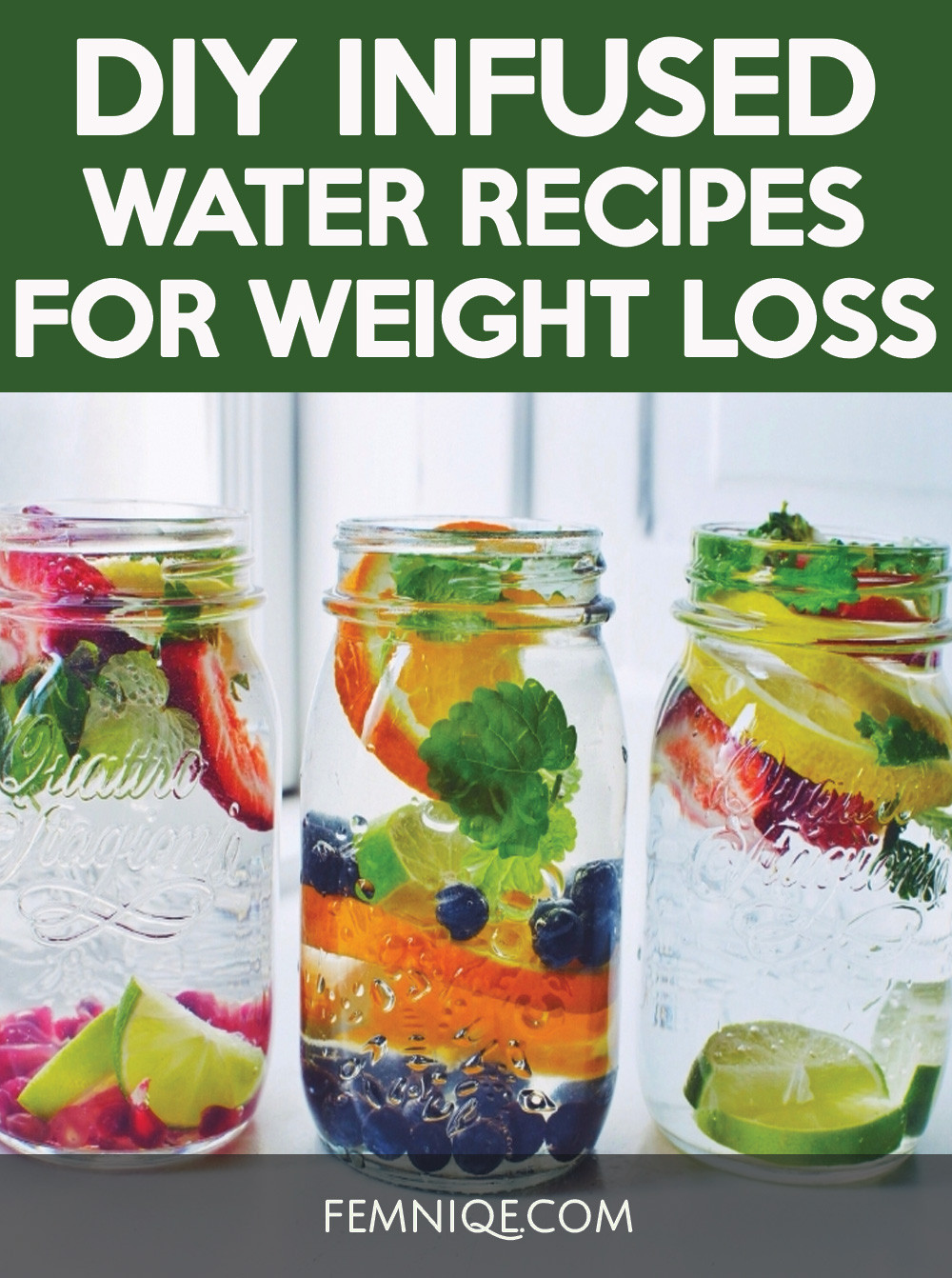 Water Infusion Recipes For Weight Loss  DIY Fruit Infused Water Recipes For Weight Loss Femniqe
