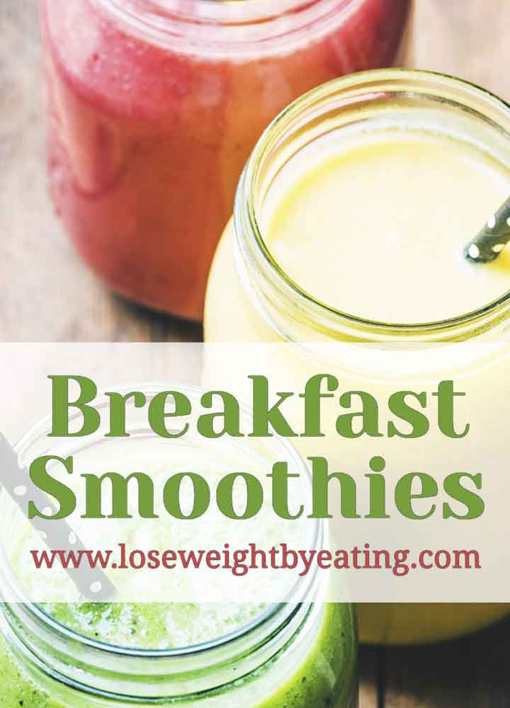 Weight Loss Breakfast Smoothies  10 Healthy Breakfast Smoothies for Successful Weight Loss